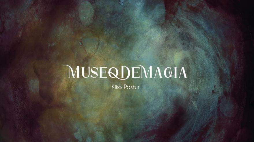 Museo de Magia Kiko Pastur