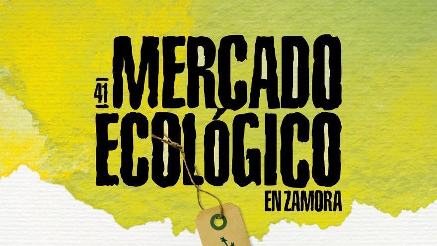 El Mercado Ecológico vuelve a Zamora