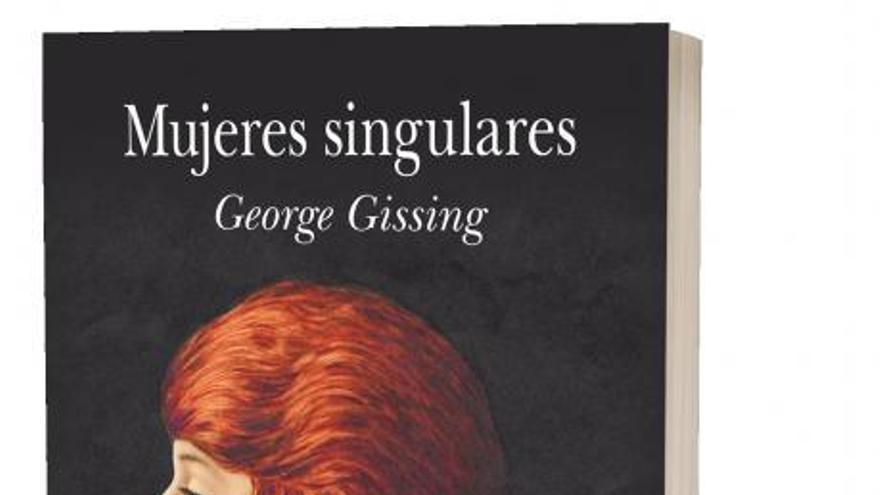 """""""Mujeres singulares"""", una novela precursora del ideario feminista"""