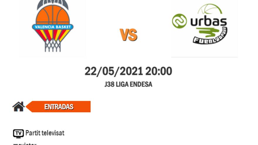 Jornada 38 Liga Endesa: Valencia Basket vs. Urbas Fuenlabrada