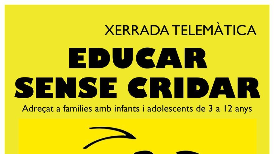Xerrada telemàtica 'Educar sense cridar'