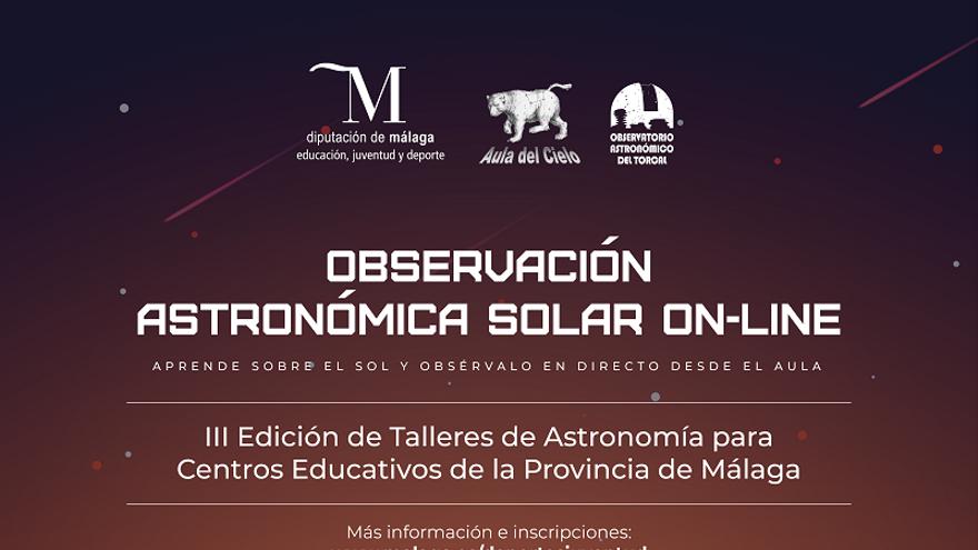 III edición de talleres de Astronomía para centros educativos de la provincia de Málaga: '¡Cómo