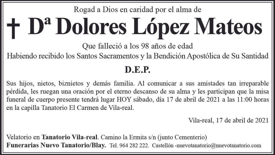 Dª Dolores López Mateos