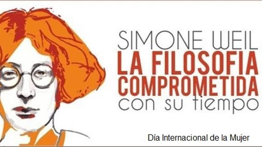 Simone Weil: la Filosofía comprometida con su tiempo