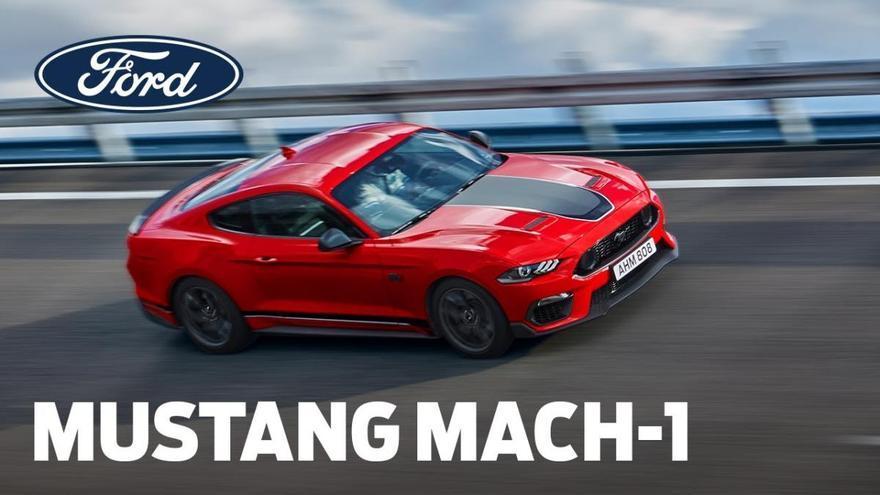 Ford Mustang Mach 1, el americano más radical llega a Europa