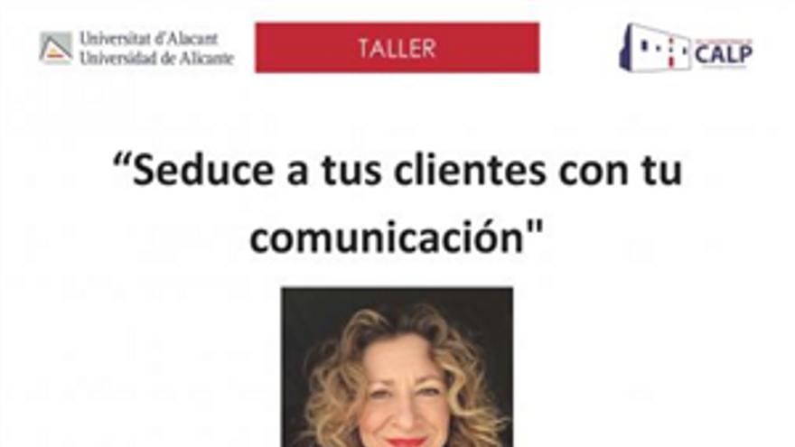 Seduce a tus clientes con tu comunicación