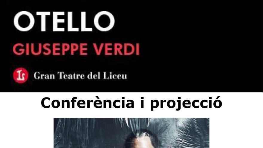 """Conferència i projecció de l'òpera """"Otello"""""""