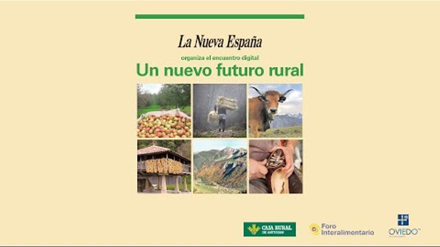El desarrollo y el futuro rural asturiano, a examen hoy en LA NUEVA ESPAÑA