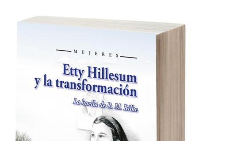 Etty Hillesum y la transformación: La huella de R. M. Rilke