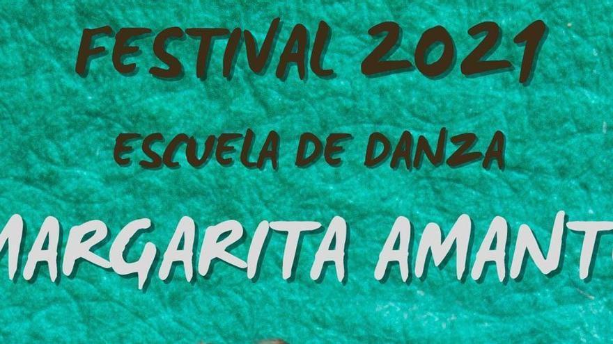 Festival 2021 Escuela de Danza Margarita Amante