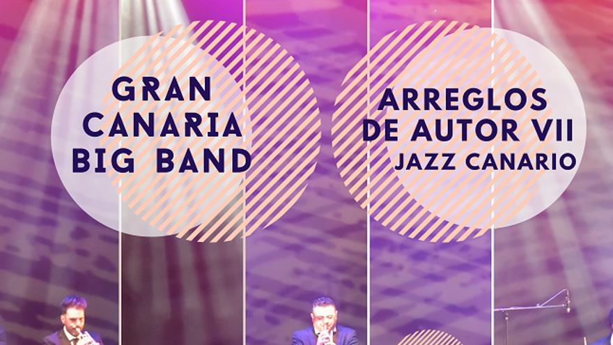 Gran Canaria Big Band - Arreglos de Autor VII (ONLINE) STREAMING