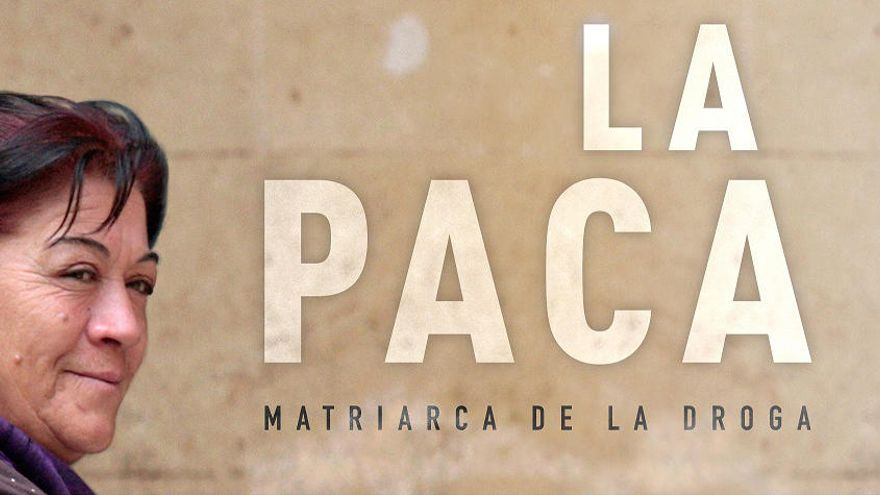 El documental 'La Paca, matriarca de la droga' de IB3 estará disponible en Amazon en España y Latinoamerica