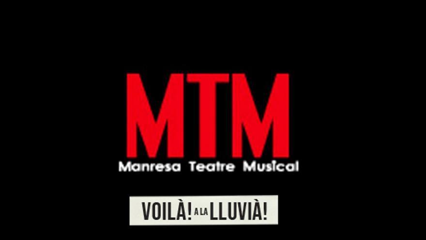 MTM Voila! A la Lluvià!