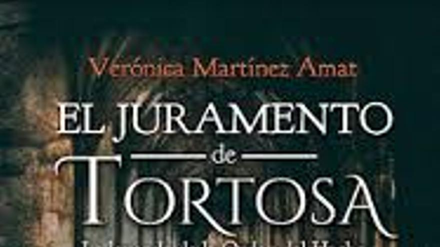Verónica Martínez  y su novela histórica «El juramento de Tortosa»