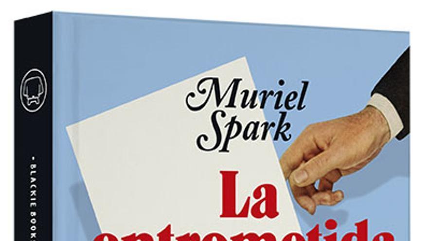«La entrometida», Muriel Spark en estado de gracia
