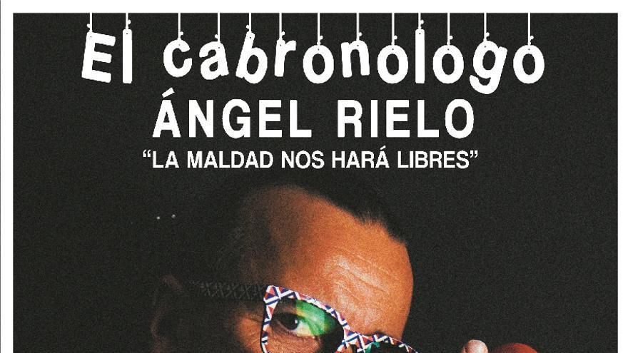 Ángel Rielo: El cabronólogo