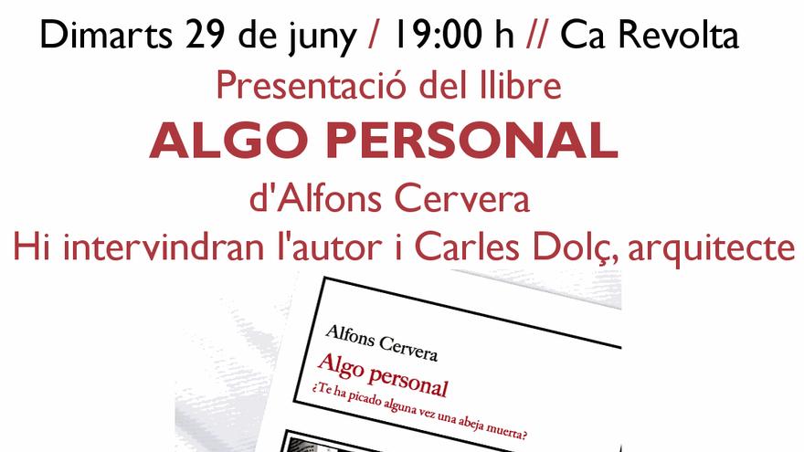 Presentación del libro 'Algo personal': con Alfons Cervera y Carles Dolç