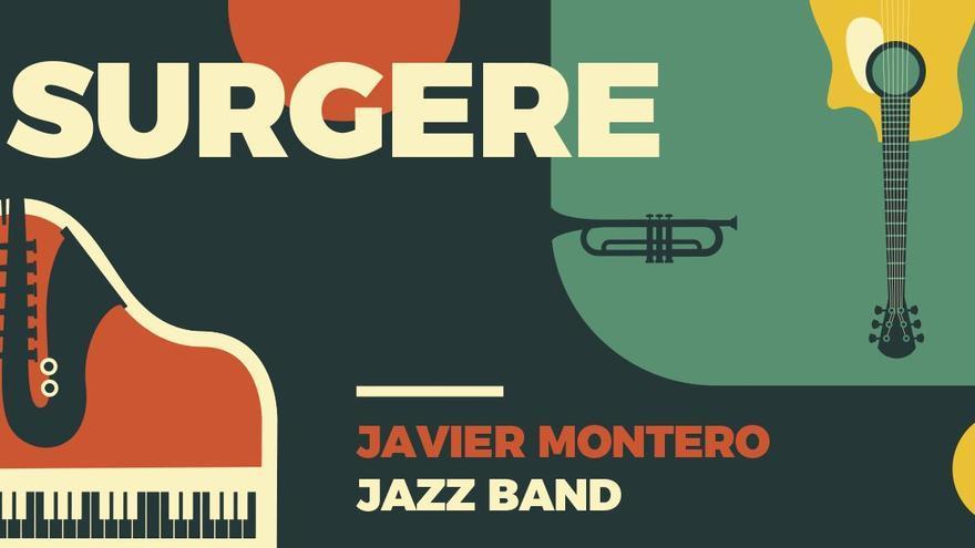 La Javier Montero Jazz Band presenta su proyecto Surgere en la Fundación Mapfre Guanarteme