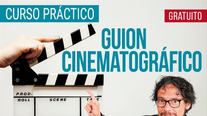 Curso práctico: Guión cinematográfico