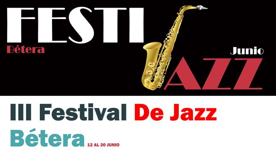El jazz envuelve a Bétera todo el fin de semana
