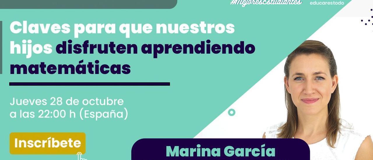 Webinar Marina García: Claves para que nuestros hijos disfruten aprendiendo matemáticas
