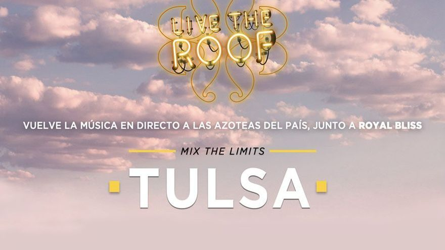 Tulsa – Ciclo Live the Roof