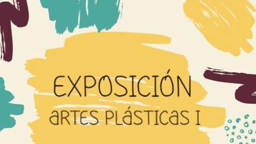 Exposición artes plásticas I