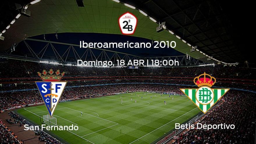 Previa del encuentro: San Fernando - Betis Deportivo