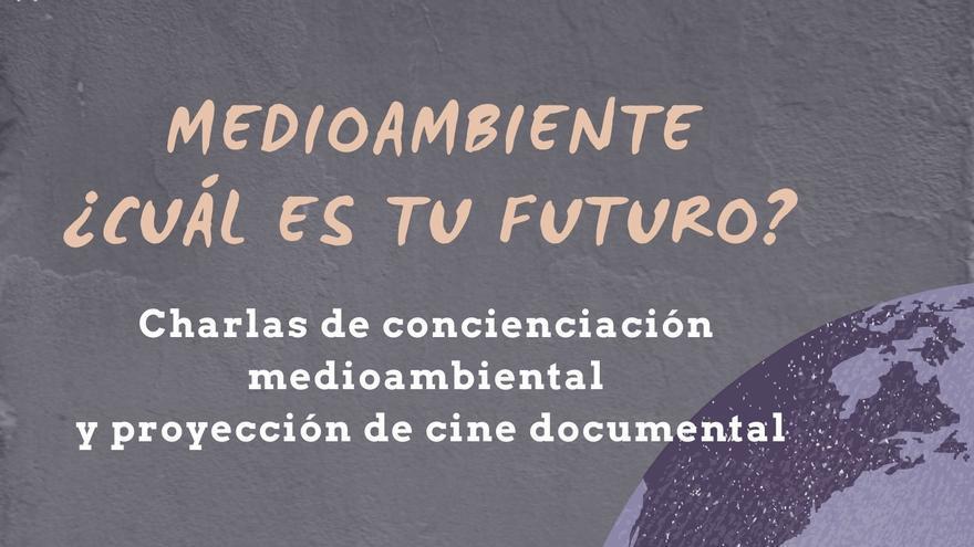 Charla y documental Medioambiente ¿Cuál es tu futuro?