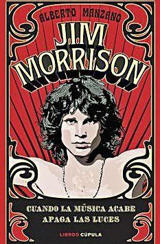 Jim Morrison: el enigmático cantante inabarcable
