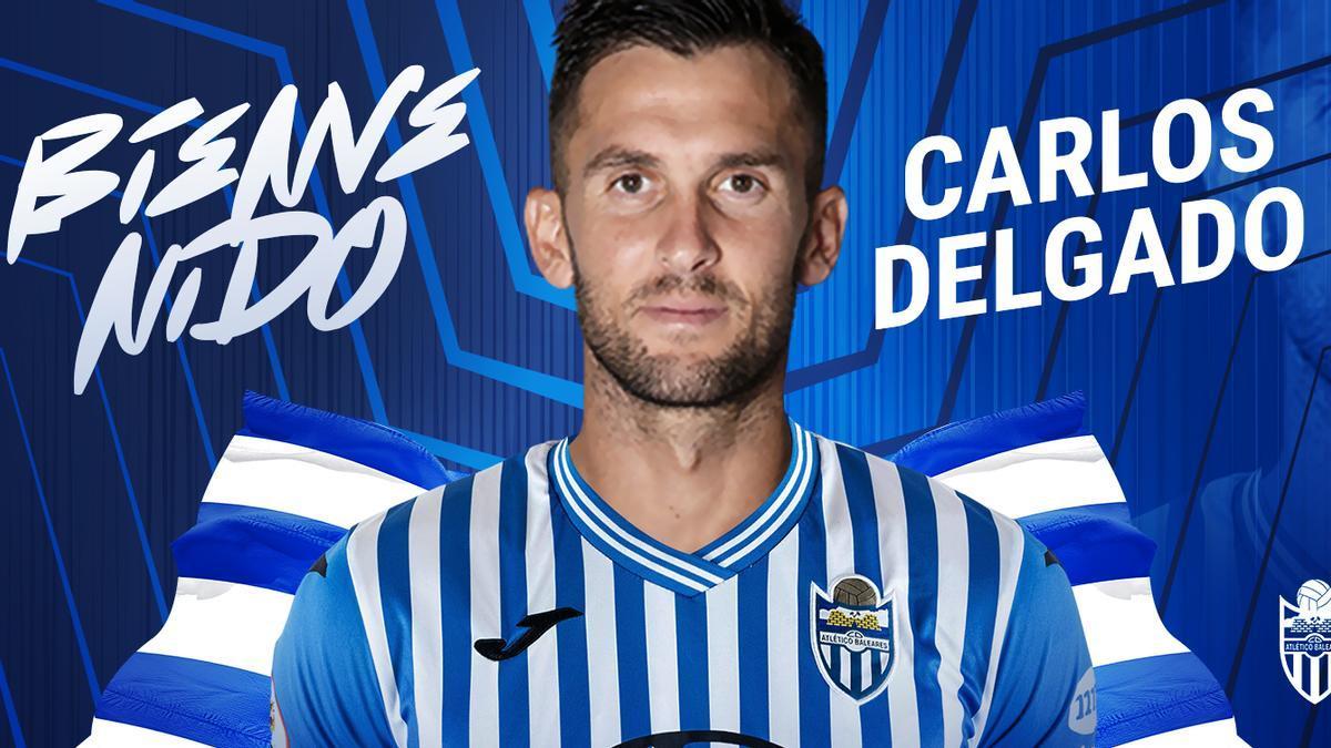 El Atlético Baleares anuncia la llegada de Carlos Delgado.