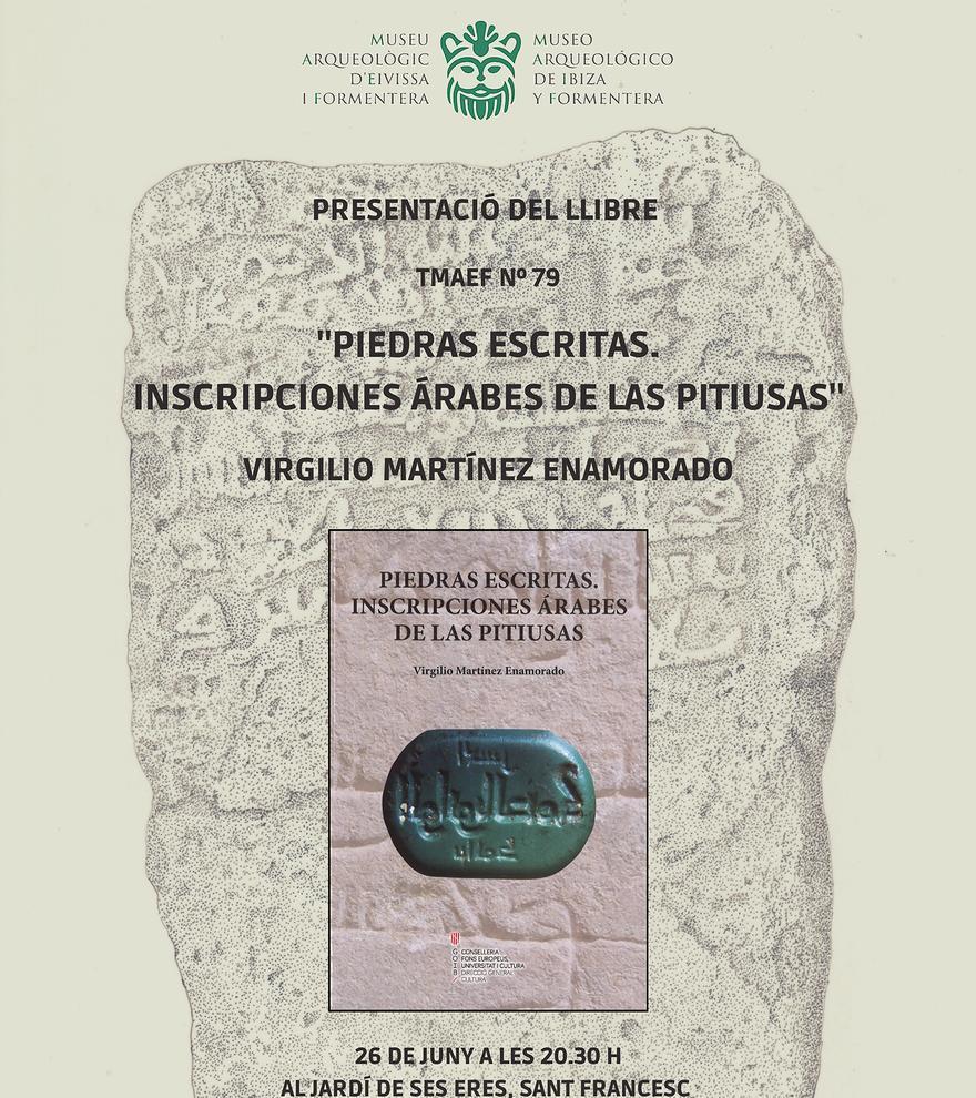 Presentación del libro: Piedras escritas. Inscripciones Árabes de las Pitiusas
