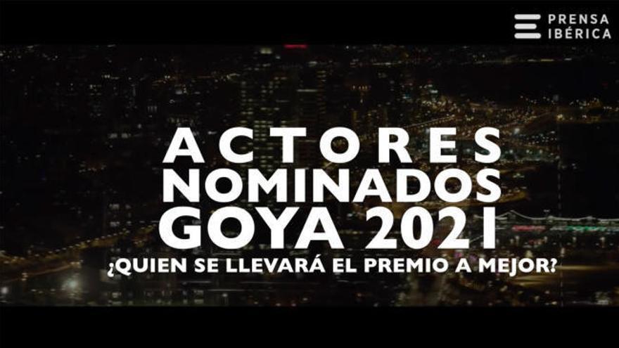 Goya 2021: ¿Quién se llevará el premio a mejor actor?