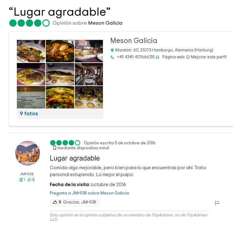 Uno de los comentarios más recientes de clientes del Mesón Galicia de Hamburgo en Tripadvisor