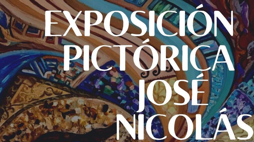 Exposición pictórica del artista José Nicolás