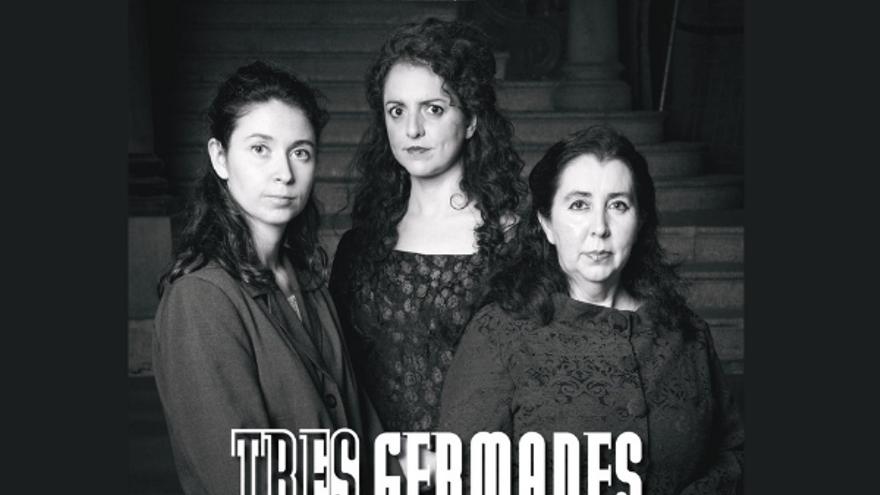 Tres germanes amb La Funcional Teatre