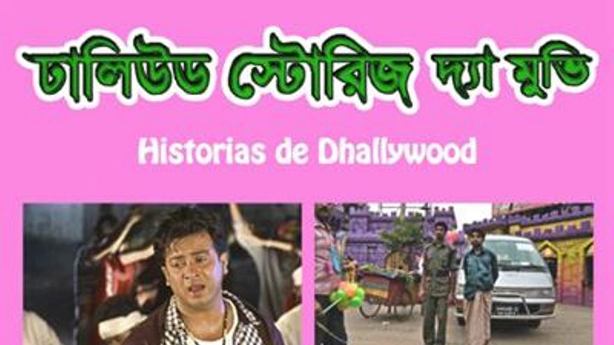 Historias de Dhallywood