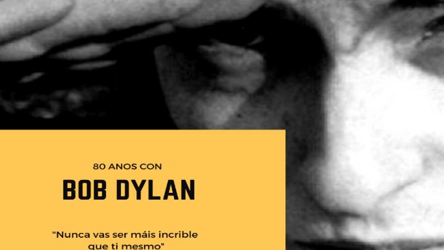80 años con Bob Dylan