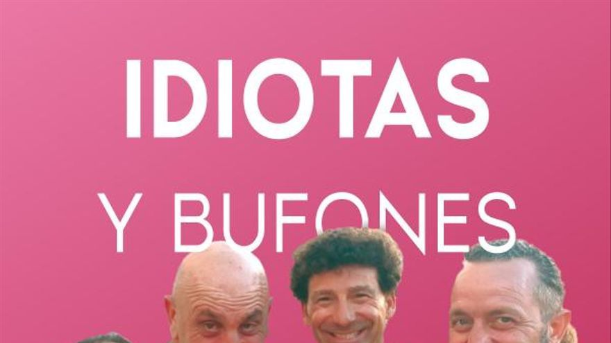 Fesjajá - Idiotas and Bufones