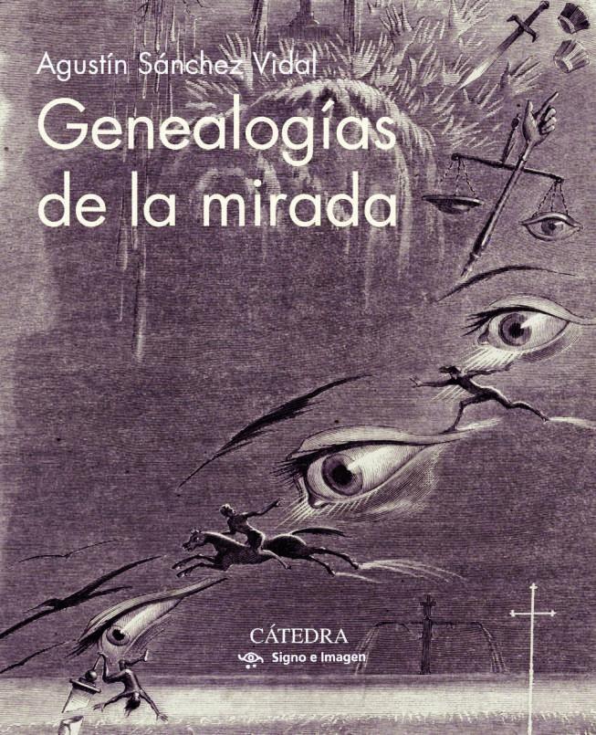 Genealogías de la mirada