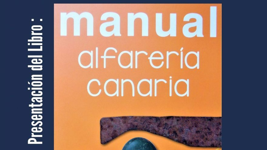 Presentación del libro «Manual Alfarería Canaria». J. Silverio López Márquez