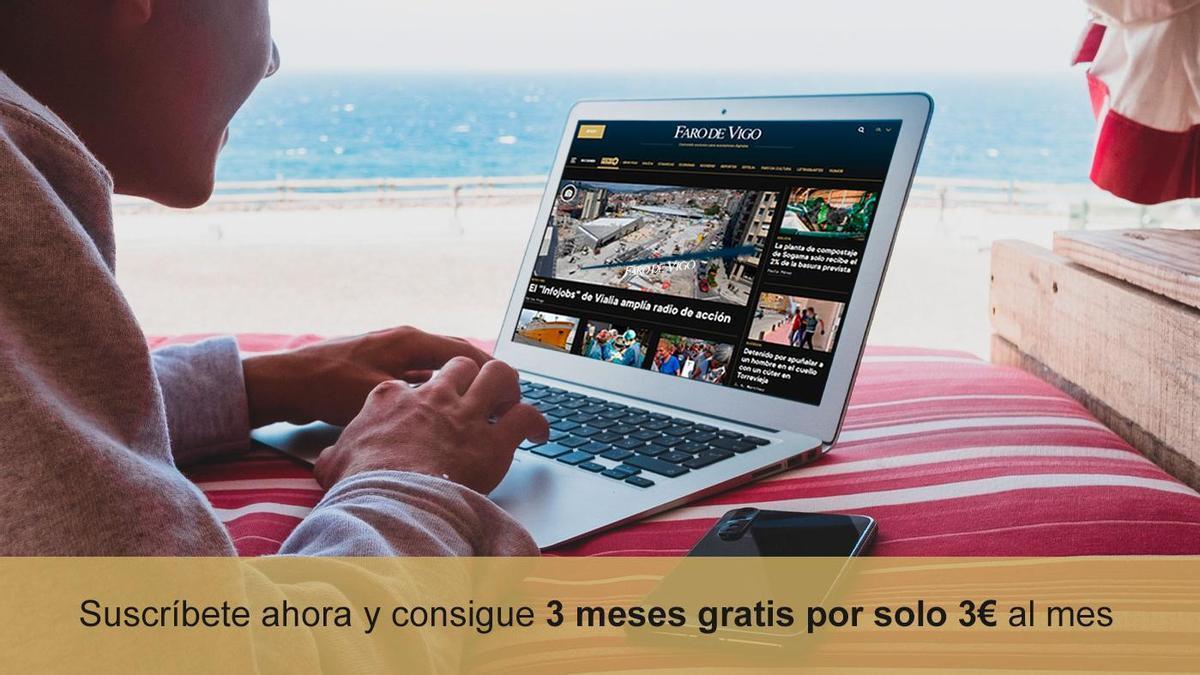 Suscríbete todo el año al contenido premium de FARO por MENOS DE TRES EUROS al mes, sin permanencia