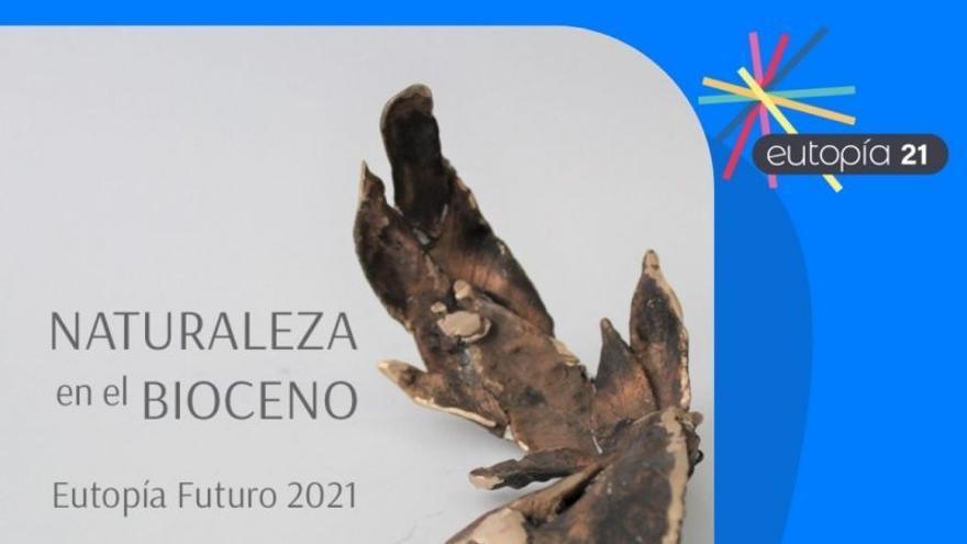 Festival Eutopía: Naturaleza en el Bioceno