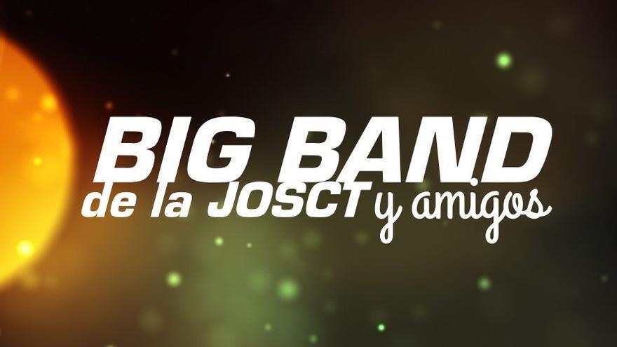 Los Veranos de El Batel - Big Band de la Josct y amigos