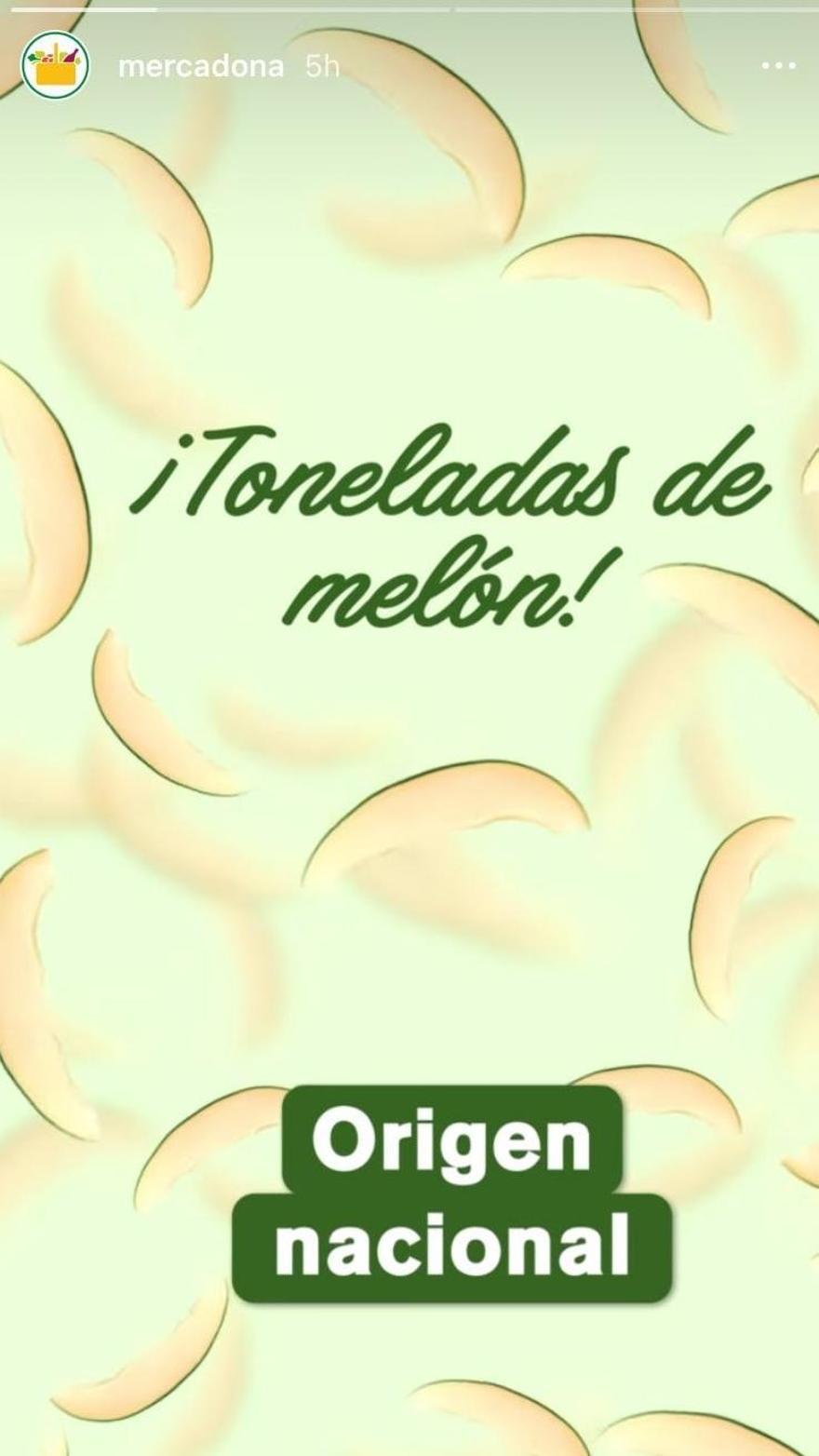 Historia de Instagram de Mercadona anunciando la compra de toneladas de melones de origen nacional