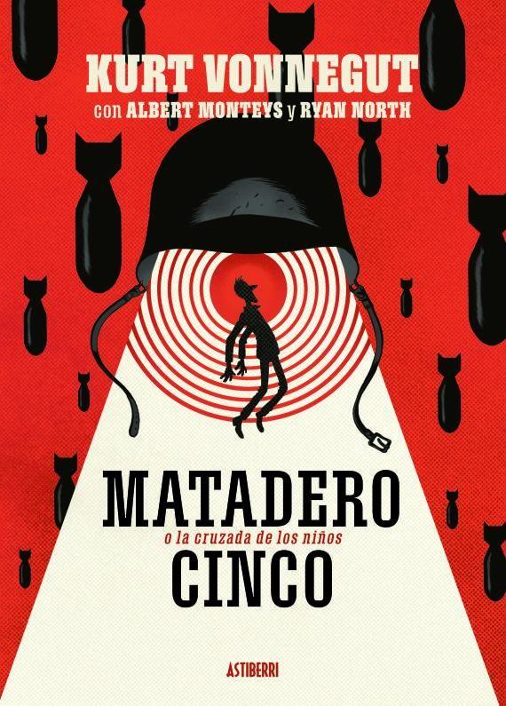 Matadero Cinco- A. Monteys y R. North