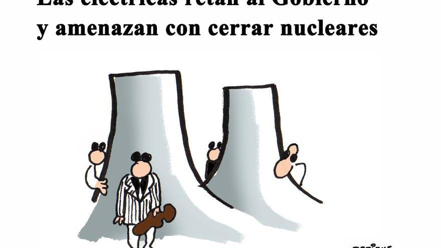 Las eléctricas retan al Gobierno y amenazan con cerrar nucleares