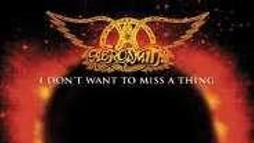 """""""'I don't want to miss a thing', de 'Aerosmith', es la perfección hecha canción, me fascina"""""""