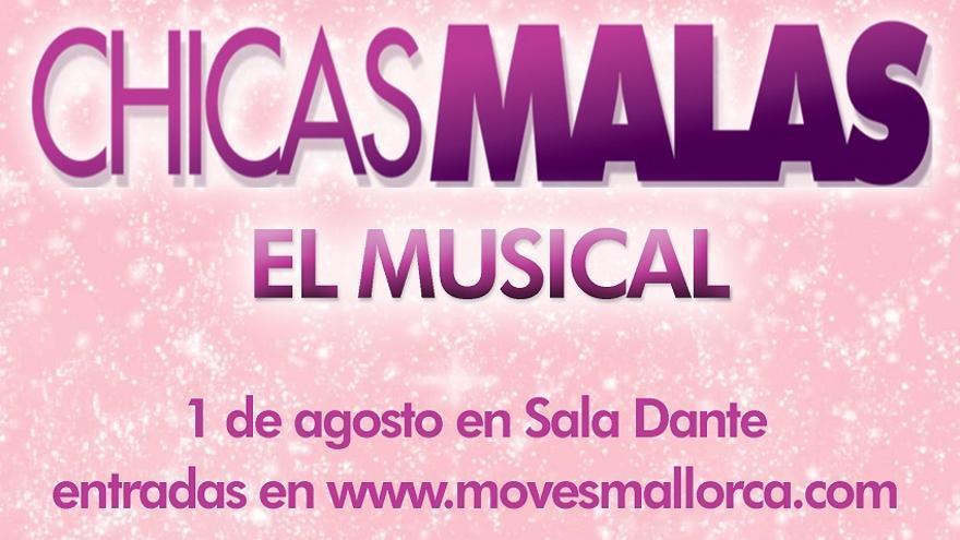 Chicas Malas, el musical
