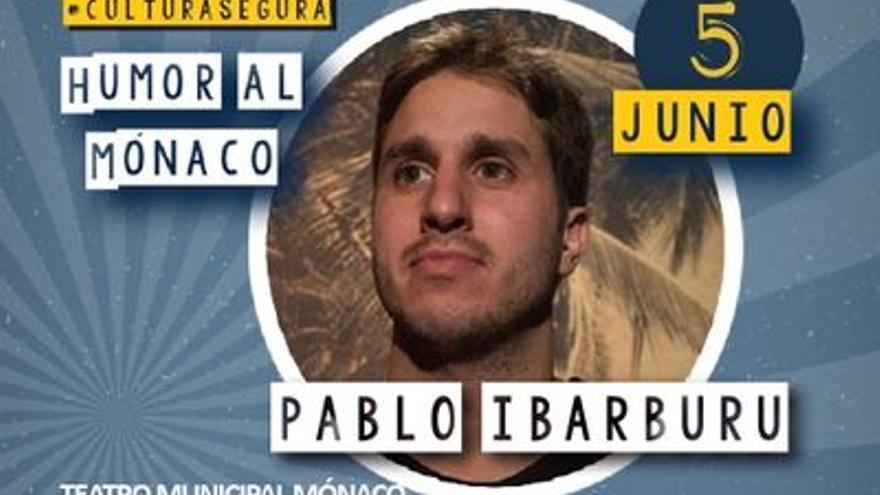 """Humor al Mónaco: Pablo Ibarburu, """"La hora de Pablo Ibarburu"""""""